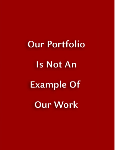 Our portfolio is not an example of our work